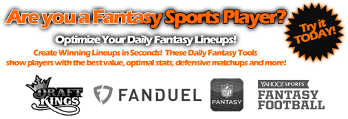 Optimize your Fantasy Sports Lineups!