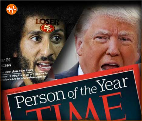 Time 2017 Person of the Year | Kapernick, Trump